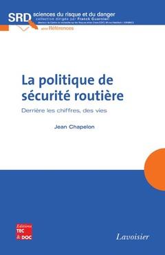 Couverture de l'ouvrage La politique de sécurité routière