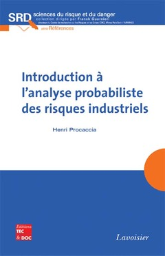 Couverture de l'ouvrage Introduction à l'analyse probabiliste des risques industriels