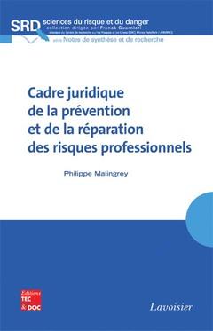 Couverture de l'ouvrage Cadre juridique de la prévention et de la réparation des risques professionnels