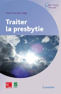 Couverture de l'ouvrage Traiter la presbytie