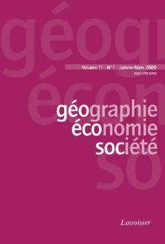 Couverture de l'ouvrage Géographie, économie, société Vol. 11 N° 1 Janvier-Mars 2009