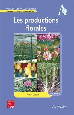Couverture de l'ouvrage Les productions florales