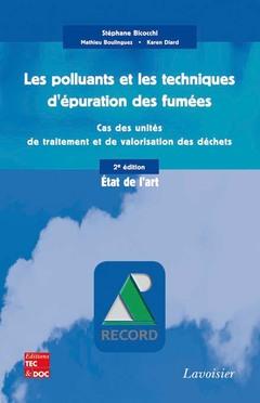 Couverture de l'ouvrage Les polluants et les techniques d'épuration des fumées