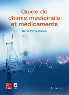 Couverture de l'ouvrage Guide de chimie médicinale et médicaments