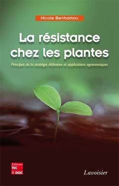 Couverture de l'ouvrage La résistance chez les plantes