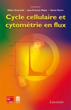 Couverture de l'ouvrage Cycle cellulaire et cytométrie en flux