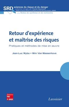 Couverture de l'ouvrage Retour d'expérience et maîtrise des risques