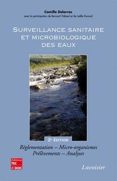 Couverture de l'ouvrage Surveillance sanitaire et microbiologique des eaux