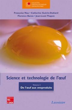 Couverture de l'ouvrage Science et technologie de l'oeuf, volume 2
