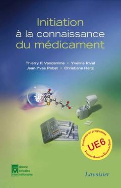 Couverture de l'ouvrage Initiation à la connaissance du médicament