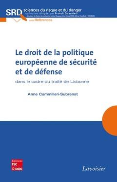 Couverture de l'ouvrage Le droit de la politique européenne de sécurité et de défense dans le cadre du traité de Lisbonne