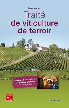 Couverture de l'ouvrage Traité de viticulture de terroir