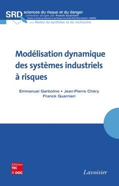 Couverture de l'ouvrage Modélisation dynamique des systèmes industriels à risques