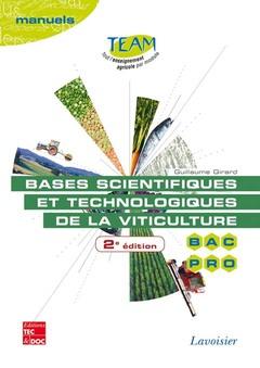 Couverture de l'ouvrage Bases scientifiques et technologiques de la viticulture - Manuels