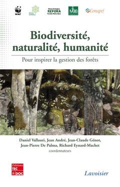 Couverture de l'ouvrage Biodiversité, naturalité, humanité