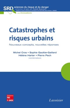 Couverture de l'ouvrage Catastrophes et risques urbains