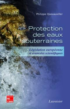 Couverture de l'ouvrage Protection des eaux souterraines