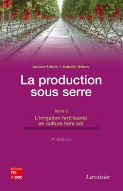 Couverture de l'ouvrage La production sous serre