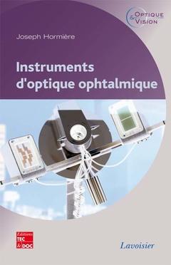 Couverture de l'ouvrage Instruments d'optique ophtalmique