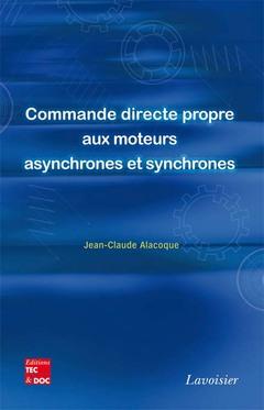 Couverture de l'ouvrage Commande directe propre aux moteurs asynchrones et synchrones