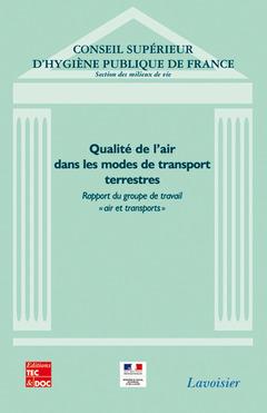 Couverture de l'ouvrage Qualité de l'air dans les modes de transport terrestres