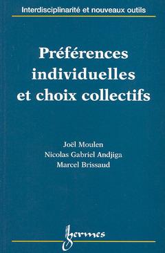 Couverture de l'ouvrage Préférences individuelles et choix collectifs