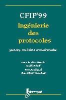 Couverture de l'ouvrage CFIP'99 : ingénierie des protocoles gestion , mobilité et multimédia