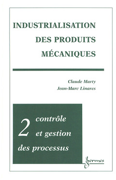 Couverture de l'ouvrage Industrialisation des produits mécaniques - Tome 2