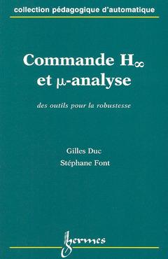 Couverture de l'ouvrage Commande H (symbole infini) et µ-analyse Des outils pour la robustesse