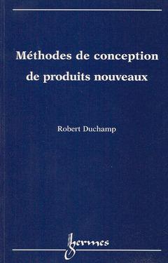 Couverture de l'ouvrage Méthodes de conception de produits nouveaux