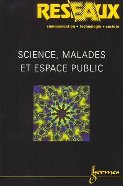Couverture de l'ouvrage Sciences, malades et espace public. (Réseaux volume 17 n°95)