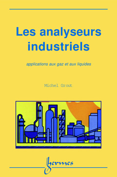 Couverture de l'ouvrage Les analyseurs industriels