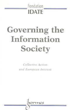 Couverture de l'ouvrage Governing the information society : collective action and european interest