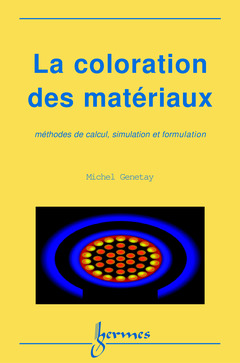couverture de louvrage la coloration des matriaux mthodes de calcul simulation et - Simulation Coloration