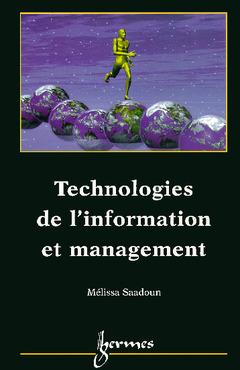Couverture de l'ouvrage Technologies de l'information et management