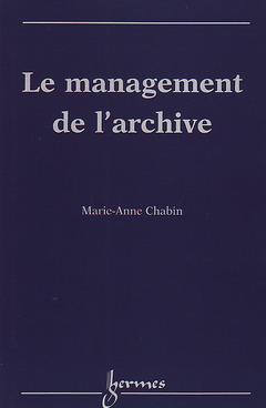 Couverture de l'ouvrage Le management de l'archive 7
