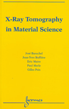 Couverture de l'ouvrage X-RAY Tomography in Material Science