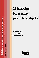 Couverture de l'ouvrage Méthodes formelles pour les objets (L'objet - logiciel, bases de données, réseaux. Volume 6 n°1)