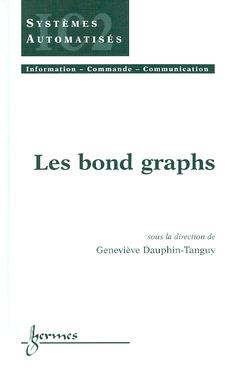 Couverture de l'ouvrage Les bond graphs