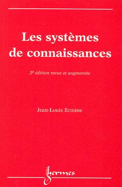 Couverture de l'ouvrage Les systèmes de connaissances (2° Ed.)