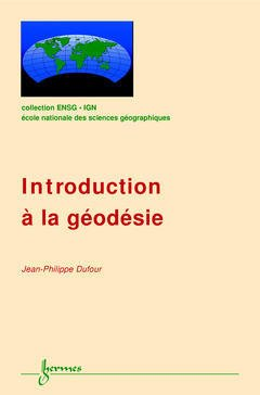 Couverture de l'ouvrage Introduction à la géodésie