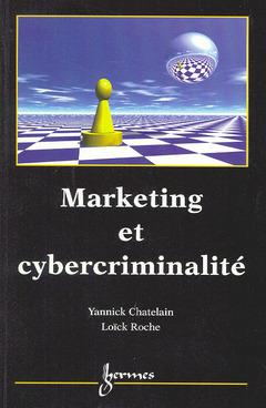Couverture de l'ouvrage Marketing et cybercriminalité