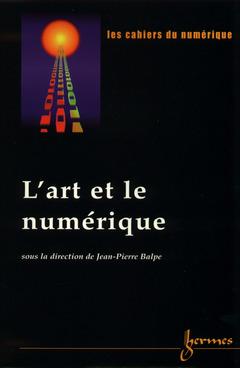 Cover of the book L'art et le numérique (Cahiers du numérique Volume 1 N°4/2000)
