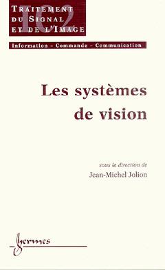 Couverture de l'ouvrage Les systèmes de vision