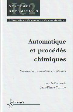Couverture de l'ouvrage Automatique et procédés chimiques