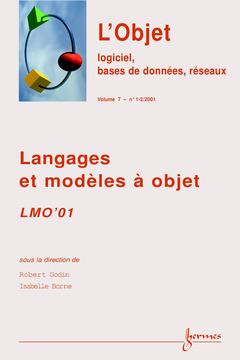 Couverture de l'ouvrage LMO'01 : Langages et modèles à objet (Revue STI, série l'Objet-logiciel, bases de données, réseaux volume 7 n°1-2/2001)