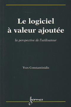 Couverture de l'ouvrage Logiciel à valeur ajoutée : la perspective de l'utilisateur