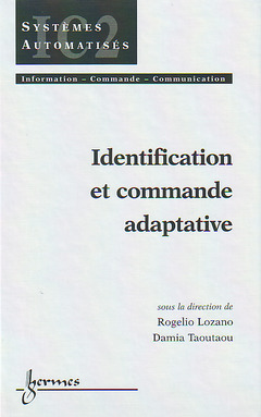 Couverture de l'ouvrage Identification et commande adaptative