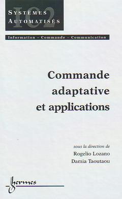 Couverture de l'ouvrage Commande adaptative et applications