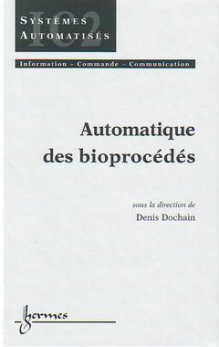 Couverture de l'ouvrage Automatique des bioprocédés